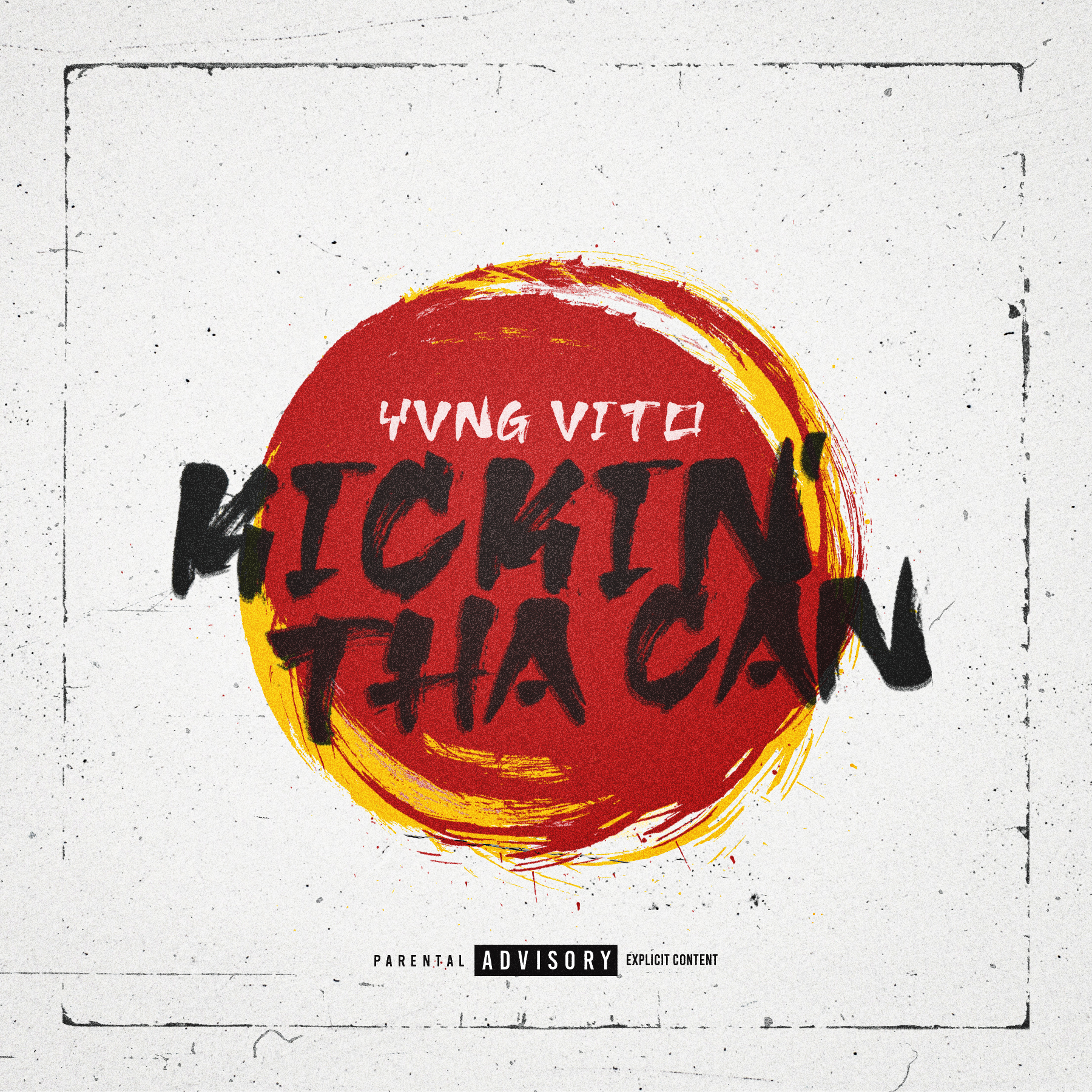 Yvng Vito - Kickin' Tha Can (Single)