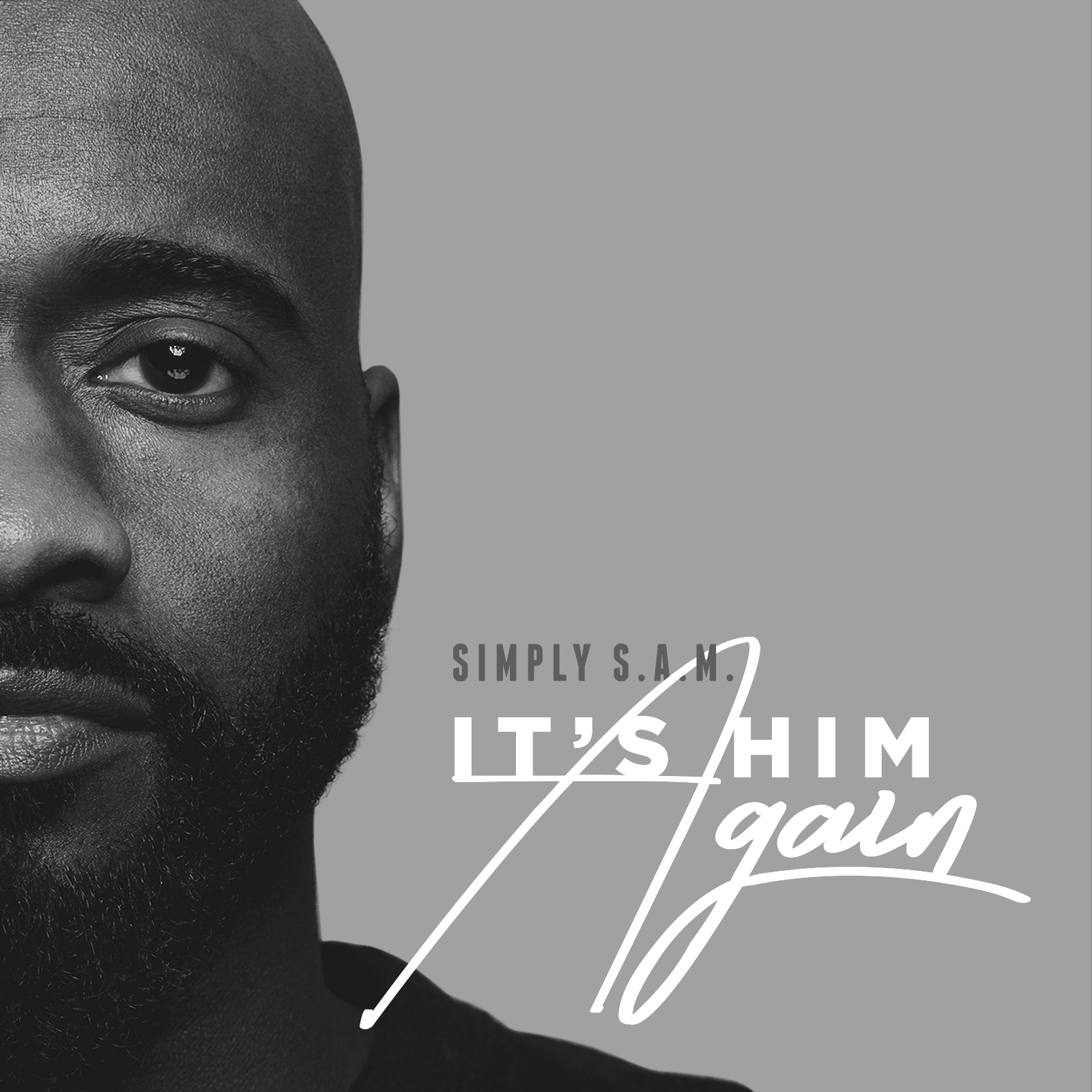 Simply S.A.M. - It's Him Again (EP)