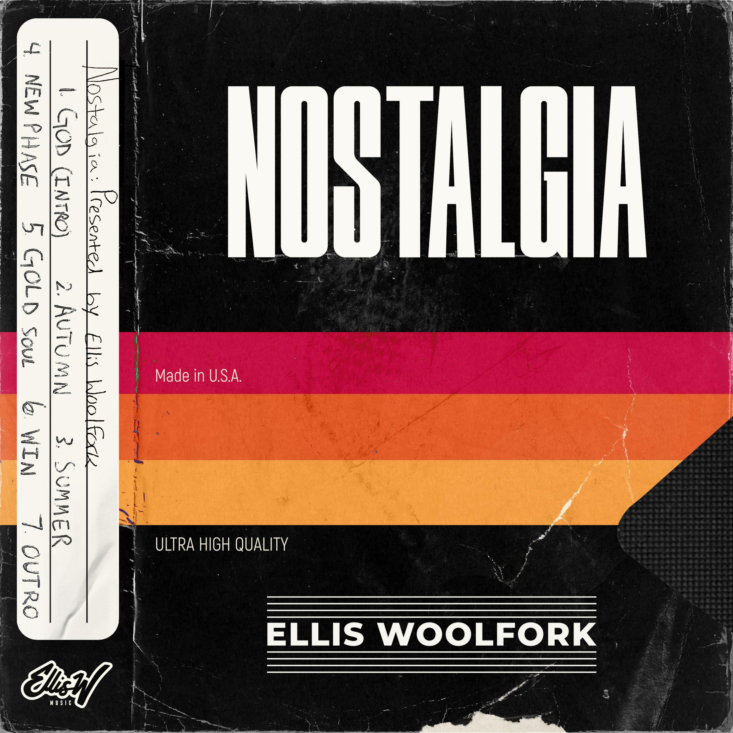 Ellis Woolfork - Nostalgia (EP)